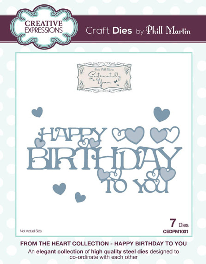 Phill Martin - From the Heart Collection - Happy Birthday To You Die CEDPM1001 - Pre-Order 15% Off