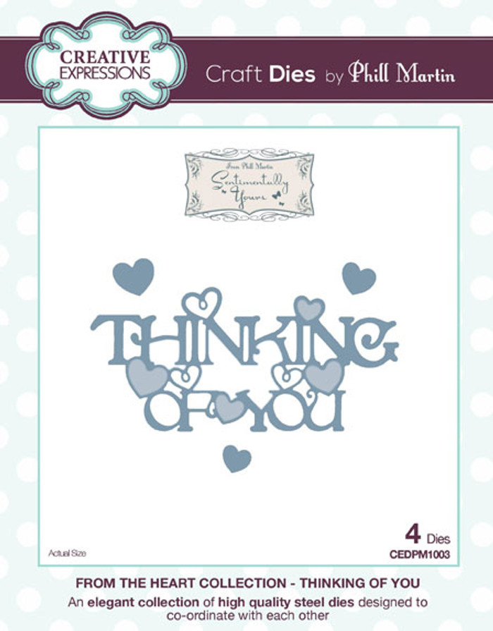 Phill Martin - From the Heart Collection - Thinking Of You Dies CEDPM1003 - Pre-Order 15% Off