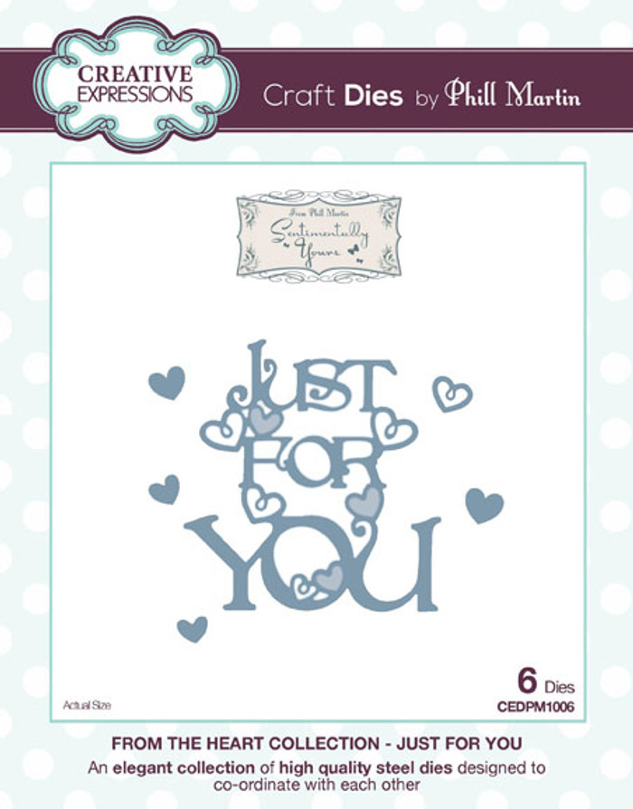 Phill Martin - From the Heart Collection - Just For You Dies CEDPM1006 - Pre-Order 15% Off