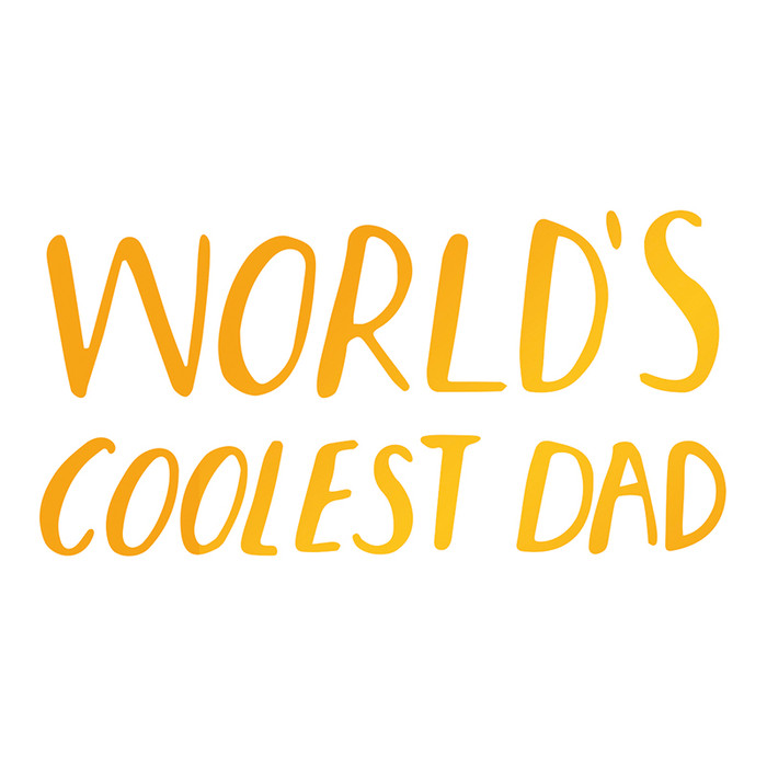 Sweet Sentiments Hotfoil Stamp - World's Coolest Dad