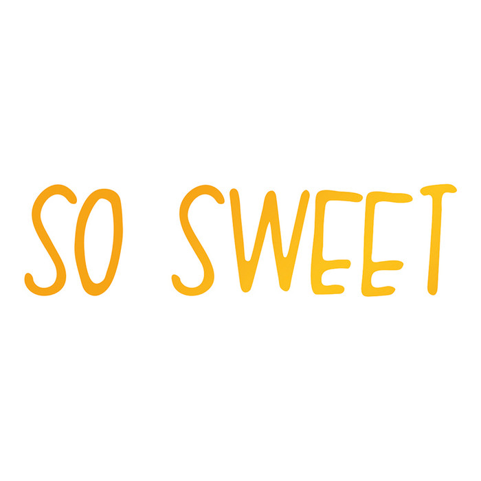 Sweet Sentiments Hotfoil Stamp - So Sweet