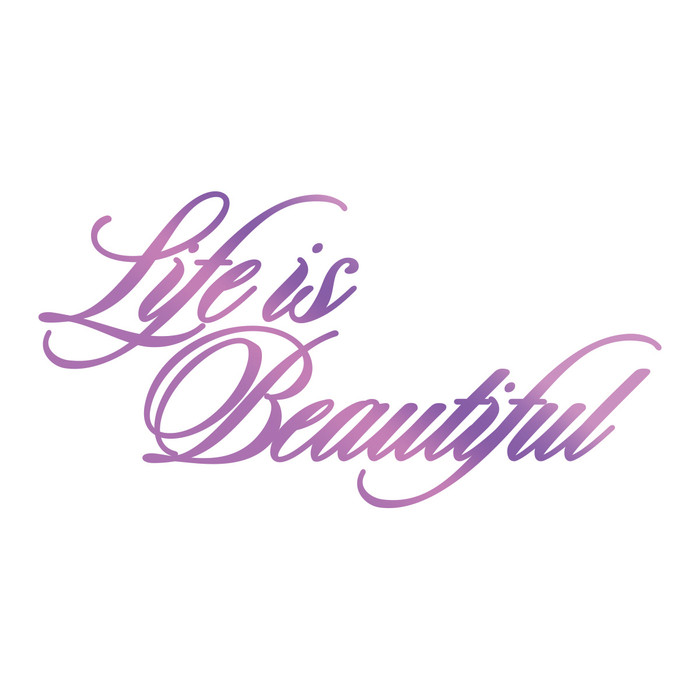 Couture Creations Hotfoil Stamp Everyday Sentiments  - Life is Beautiful CO725830