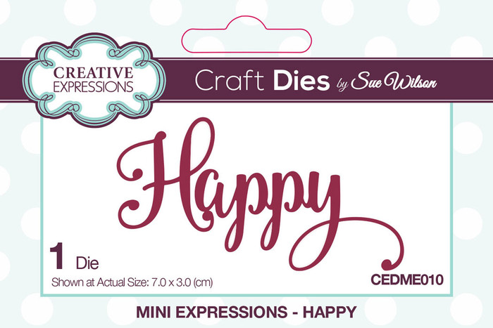 Sue Wilson Mini Expressions Collection Die - Happy CEDME010