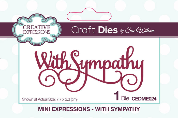 Sue Wilson Mini Expressions Collection Die - With Sympathy CEDME024