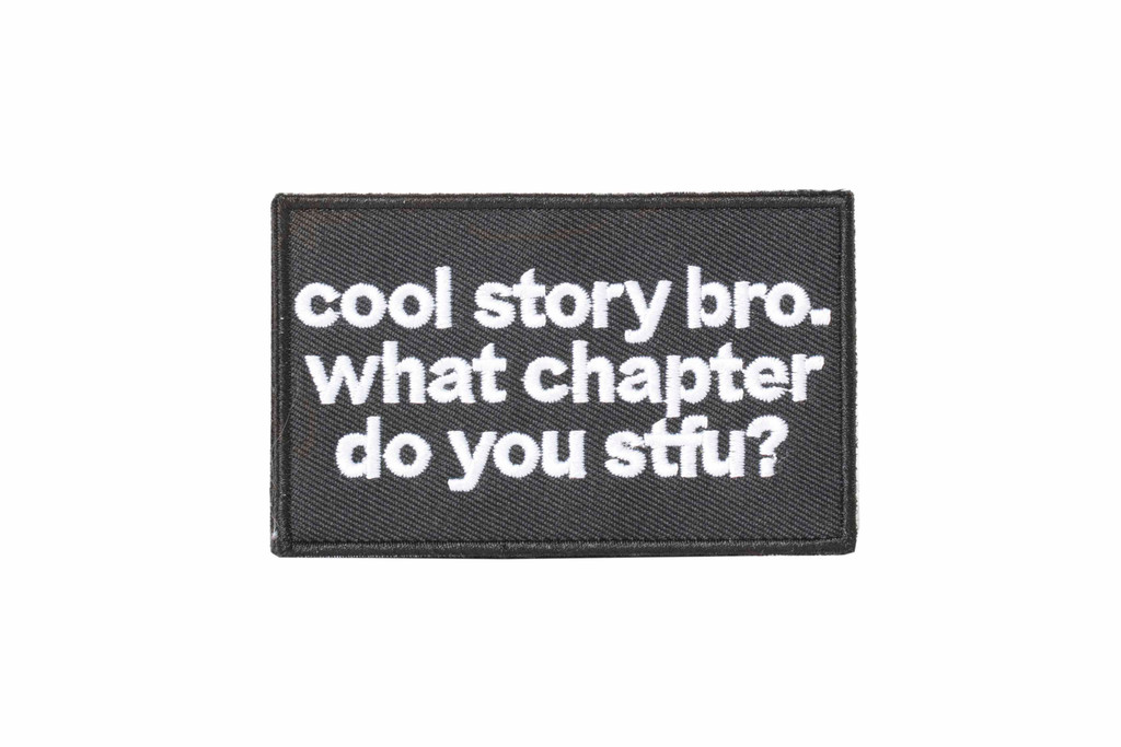 Cool Story Bro Patch