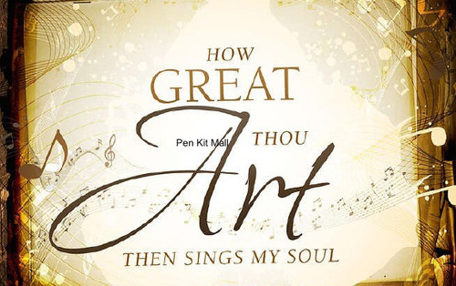 How Great Thou Art Pen Blank