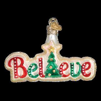 Believe Glass Ornament