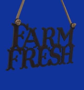 Rustic Cut Steel Farm Fresh Ornament Sign front side