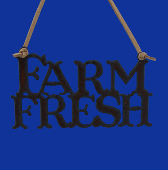 Rustic Cut Steel Farm Fresh Ornament Sign