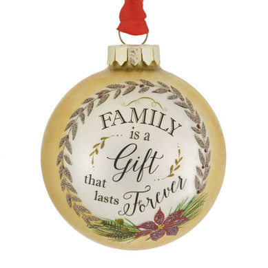 Family is a Gift Ball Ornament