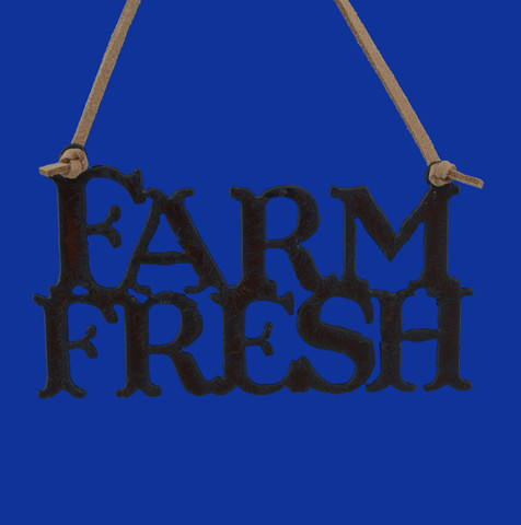 Rustic Cut Steel Farm Fresh Ornament Sign