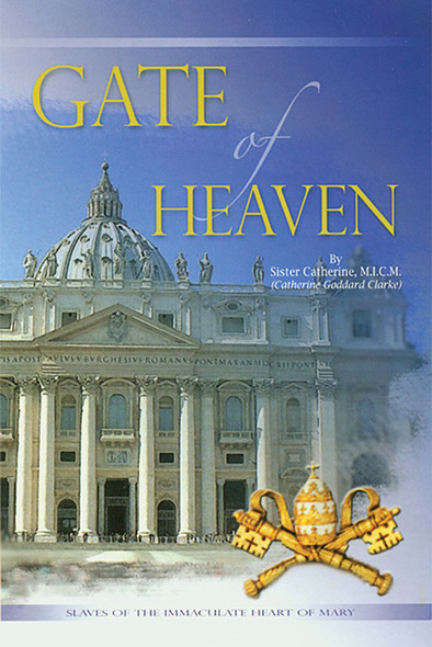 Gate of Heaven by Sister Catherine Clarke, MICM