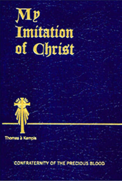 My Imitation of Christ, by Thomas a Kempis Paperback