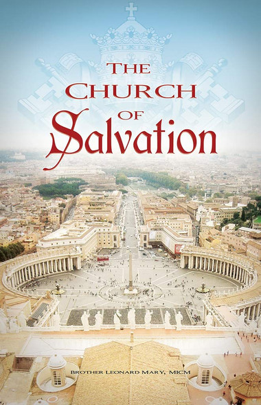 The Church of Salvation by Brother Leonard Mary, MICM