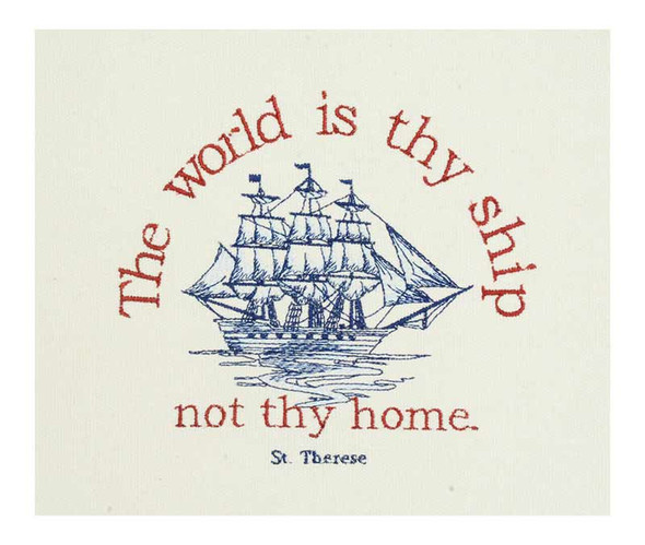Saint Therese Quote / Ship embroidery
