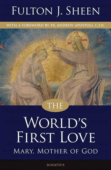 The World's First Love by Fulton J. Sheen