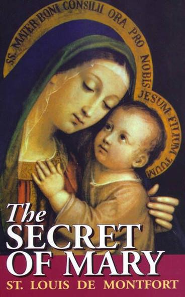 The Secret of Mary by Saint Louis de Montfort