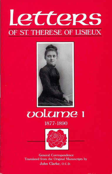 Letters of Saint Therese of Lisieux, volume 1