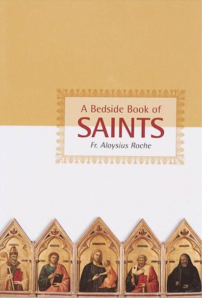 A Beside Book of Saints by Fr. Aloysius Roche