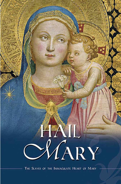 Hail Mary by the Slaves of the Immaculate Heart of Mary