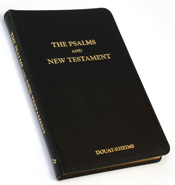 The Psalms and New Testament (Douay-Rheims Version)
