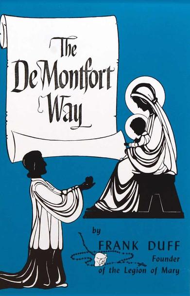 The De Montfort Way by Frank Duff