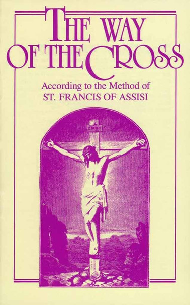 The Way of the Cross according to the method of Saint Francis of Assisi