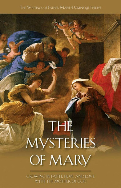 The Mysteries of Mary by Fr. Marie-Dominique Philippe