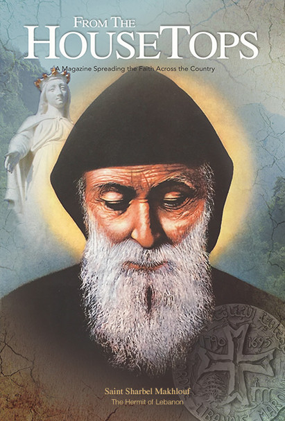 Issue featuring the life of Saint Sharbel Makhlouf.