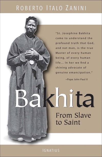 Bakhita: From Slave to Saint by Roberto Italo Zanini