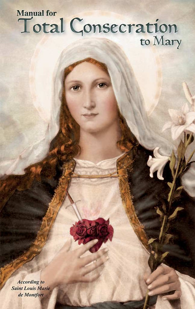 Manual for Total Consecration to Mary