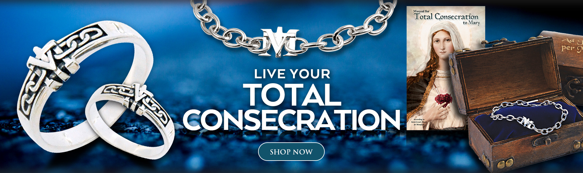 Live your Total Consecration Banner. Click to go to Total Consecration products.