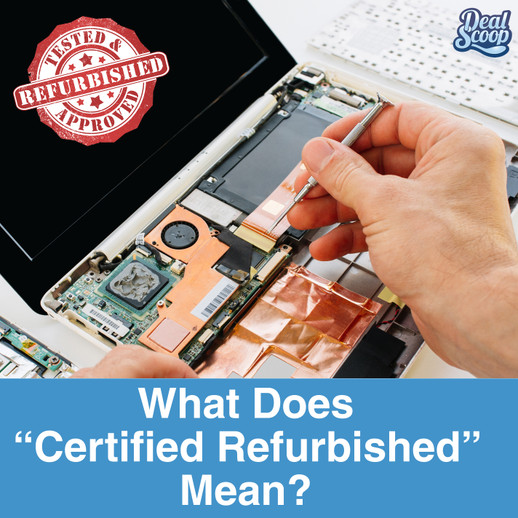 What Does Certified Refurbished Mean?