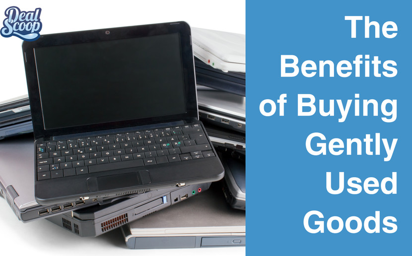​The Benefits of Buying Gently Used Goods