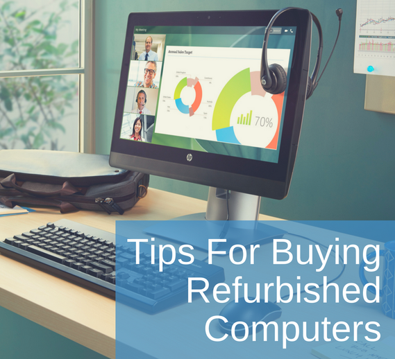 Tips for Buying Refurbished Computers