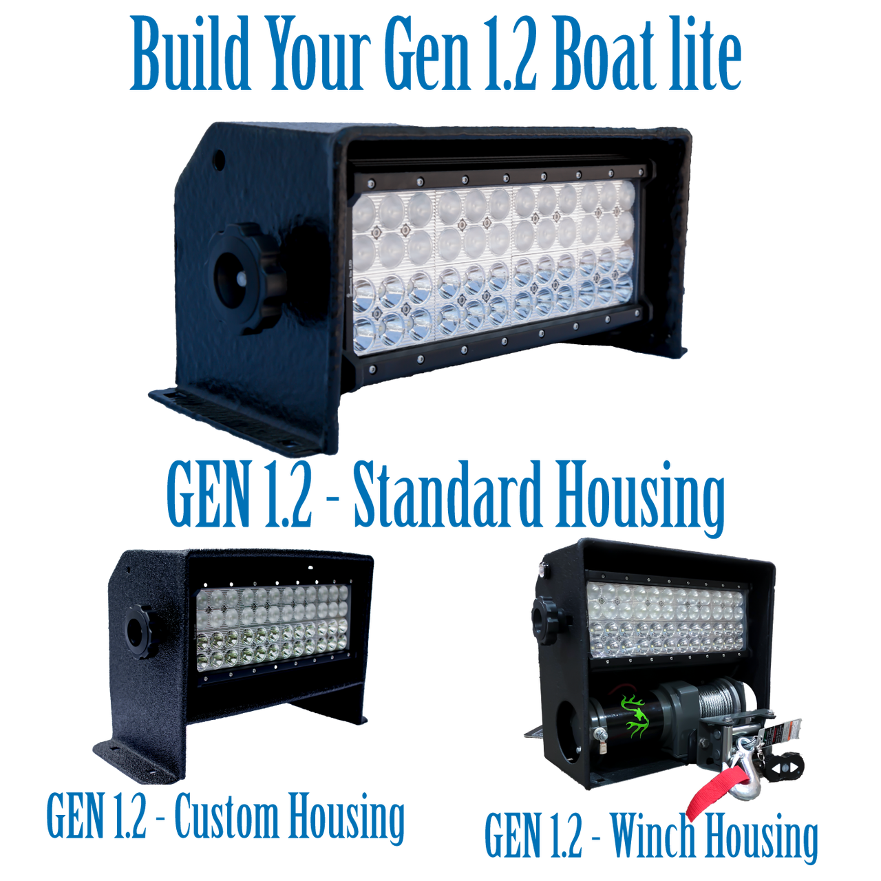 Build You GEN1.2 Boat lite - Choose your housing style, color and many more options.