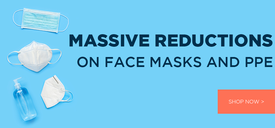 massive reductions on Face Masks and ppe
