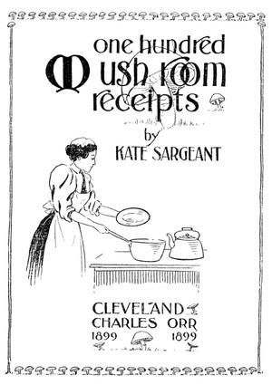 One Hundred Mushroom Receipts