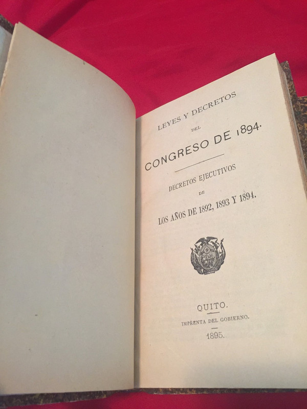 """The beginning of a section in the later book entitled """"Leyes y Decretos del Congreso de 1894"""" or """"Laws and Decrees of the Congress of 1894."""""""