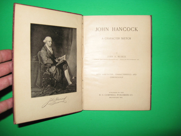Signed by Confederate General Joseph Wheeler, True Stories of Great Americans: John Hancock