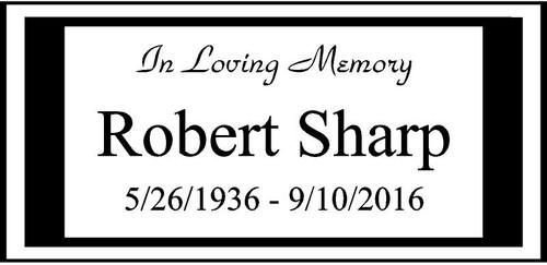"Personalized Engraved  Memorial  Stone 11.5""""x 5.5"""" In Loving Memory Robert Sharp"