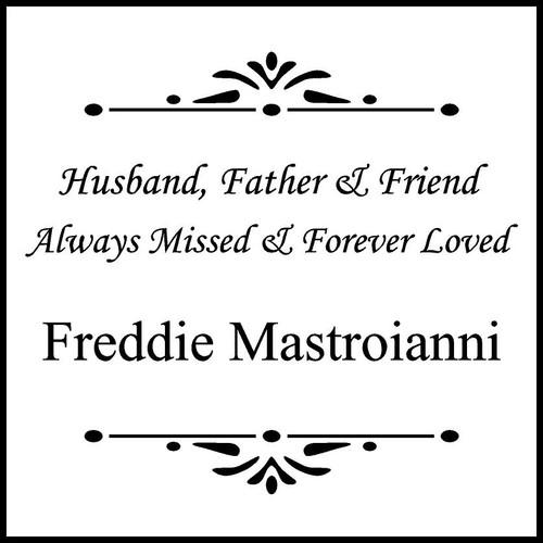 "Personalized Engraved Memorial Garden Stone 12""x12""  Freddie Mastroianni"