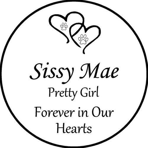 "Personalized Engraved Pet Memorial  Stone 11""Sissy Mae"