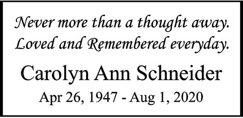 "Personalized Engraved Memorial  Stone 11.5 x 5.5"" Carolyn Ann Schneider_custom"