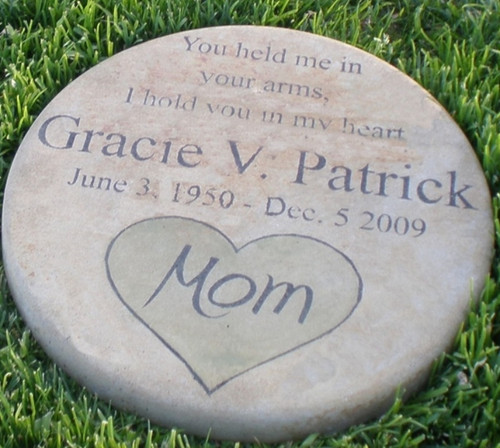 Personalized Engraved Memorial Garden Stone 11' Diameter 'You held me in your arms..'