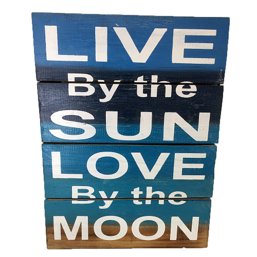 Wall art sign Live by the Sun Love by the Moon Wall hanging 30 x 40cm
