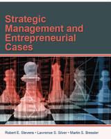 Strategic Management and Entrepreneurial Cases (Black & White Paperback)