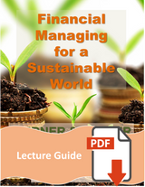 Lecture Guide for Financial Managing for a Sustainable World