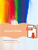 Lecture Guide for Marketing: Essentials 7e