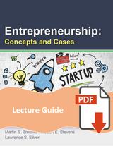 Lecture Guide for Entrepreneurship: Concepts & Cases